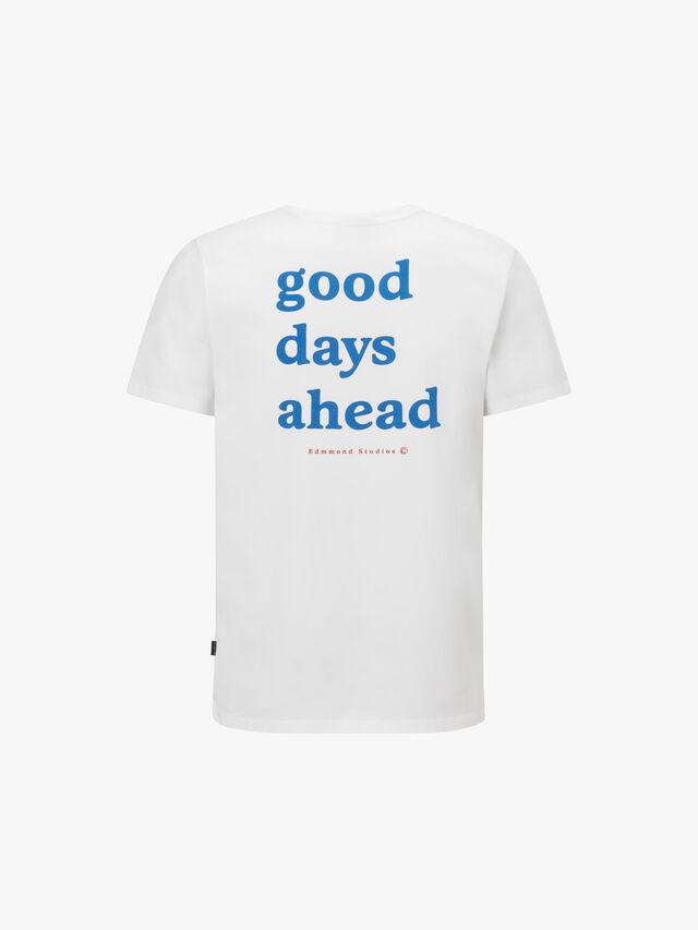 Good Days Ahead Tee