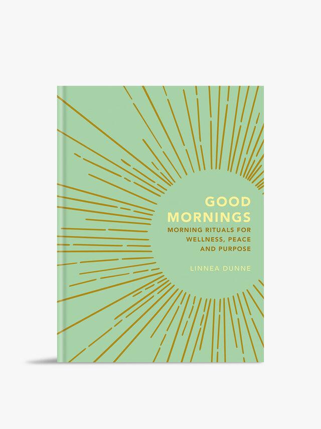 Good Mornings - Morning Rituals