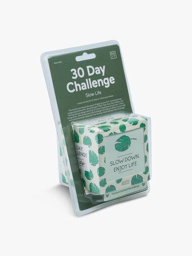 30 Days Challenge: Slow Life