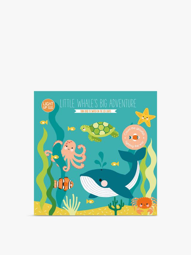 Light Up Books Little Whale's Big Adventure