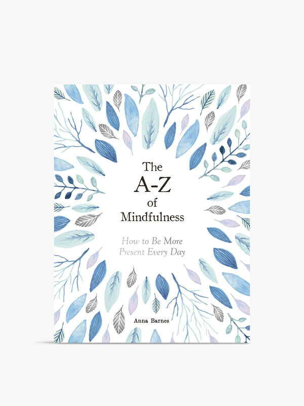 A To Z Of Mindfulness