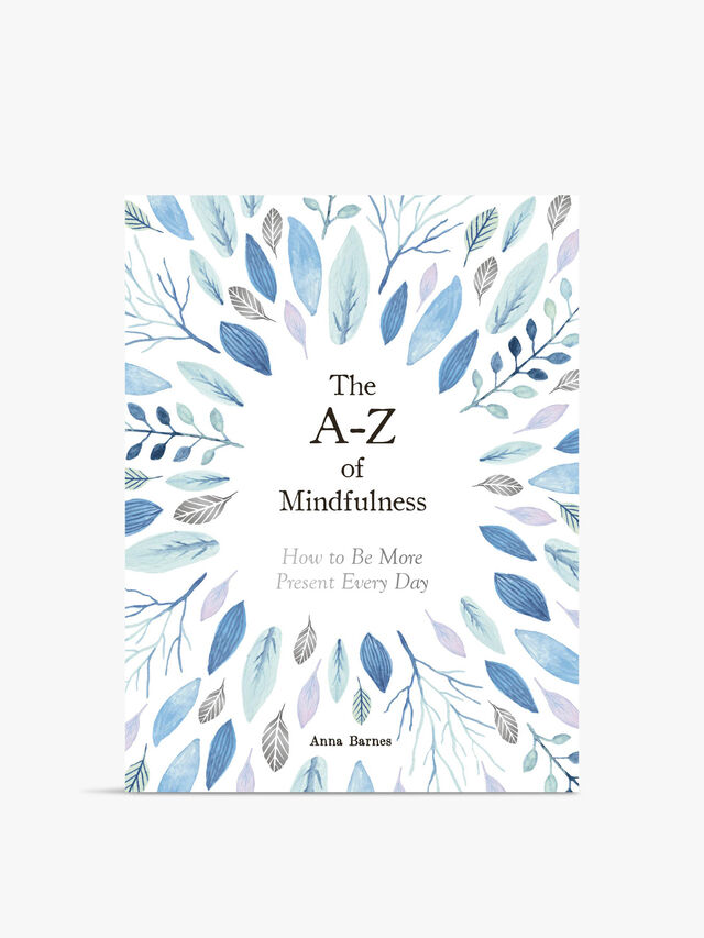 A To Z Of Mindfulness