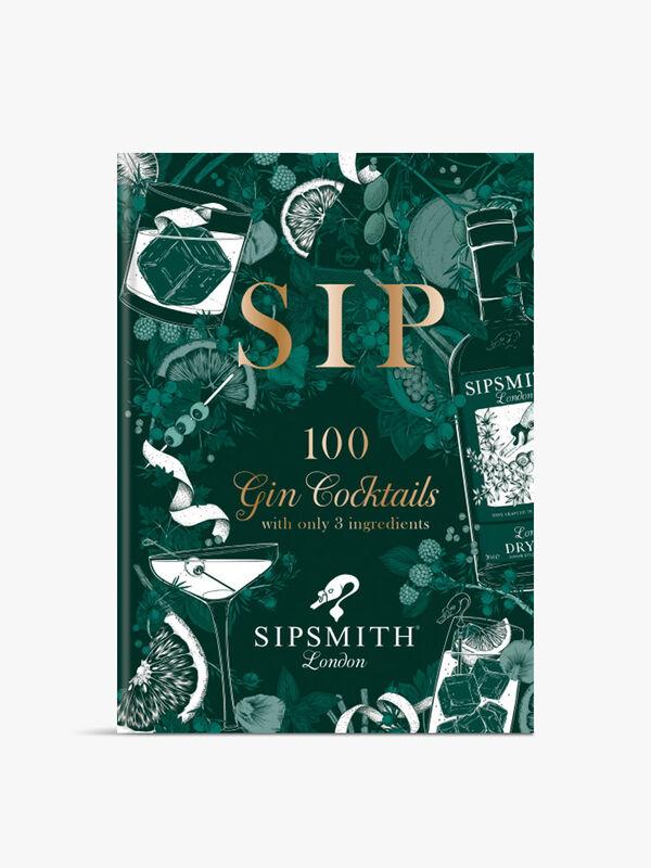 Sip: 100 Gin Cocktails