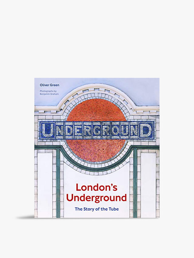 Londons Underground: The Story Of The Tube